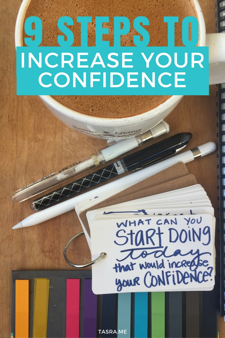 NINE STEPS TO INCREASE YOUR CONFIDENCE